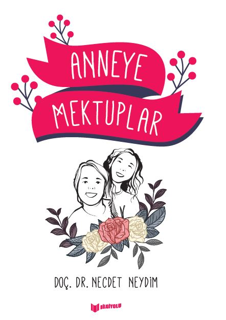 ANNEYE MEKTUPLAR