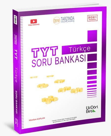 ÜÇ DÖRT BEŞ TYT Türkçe Soru Bankası 2021 MODEL