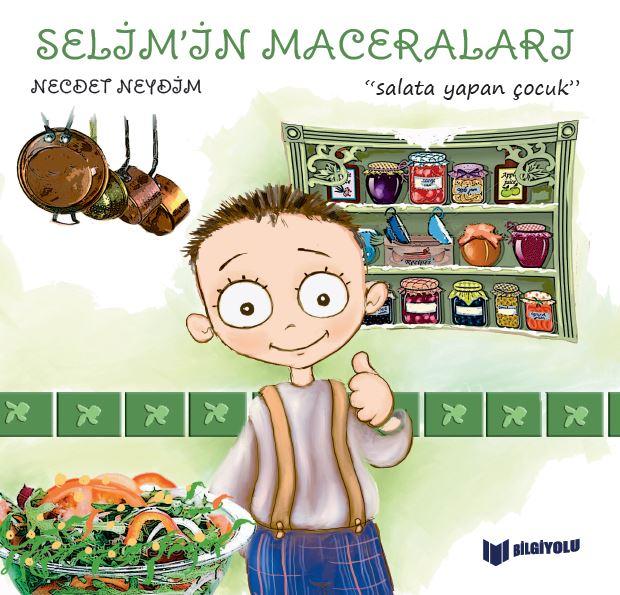 SELİM'İN MACERALARI SALATA YAPAN ÇOCUK