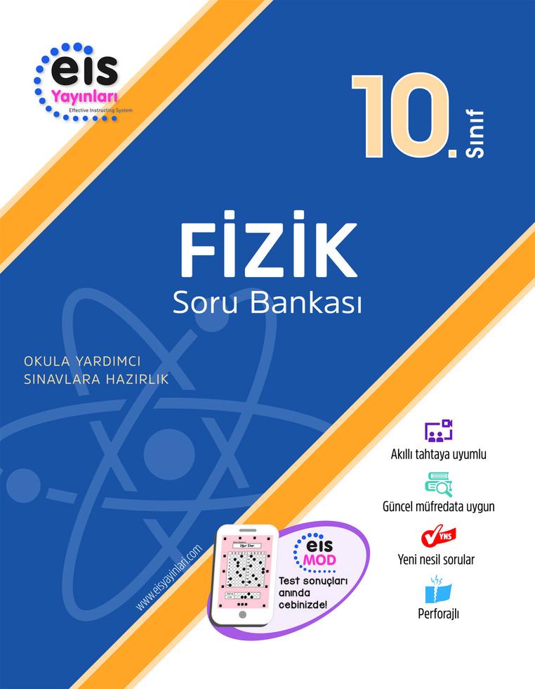 EİS 10.SINIF FİZİK SORU BANKASI