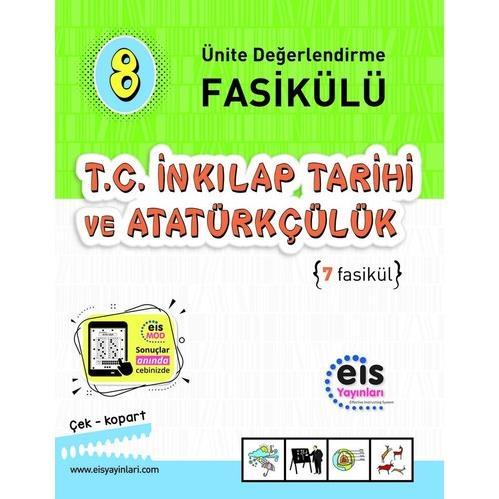 EIS - 8.Sınıf - T.C. İnk. Tar. Ve Atatürkçülük - Ünit. Değ. Fas.ü (1 - 7)
